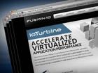 ioTurbine搭配ioVDI Fusion-io将闪存引入虚拟桌面