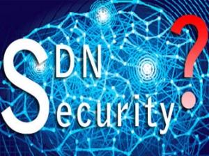 看透SDN宣传攻势:网络人员最应重视SDN安全和用例