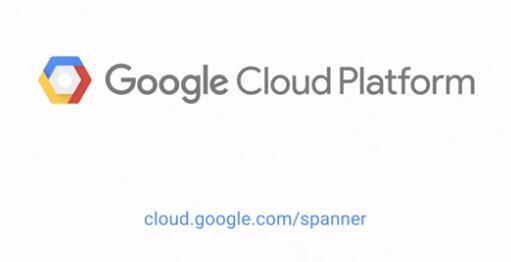 谷歌宣布Cloud Spanner全局分布式数据库投入生产