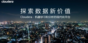 Cloudera :�C器�W�和分析的�F代化平�_